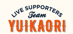 Live Supporters Team YUIKAORI